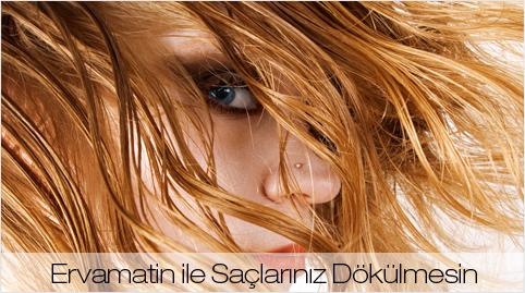 Ervamatin saç losyonu kullananlar ve şikayetleri