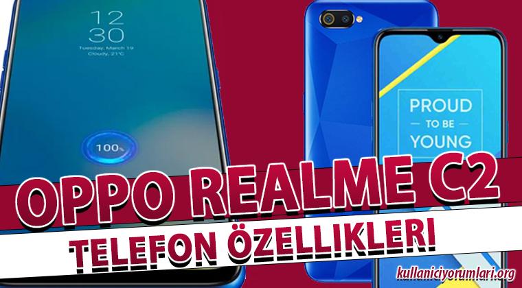 Oppo Realme C2 Telefon Özellikleri